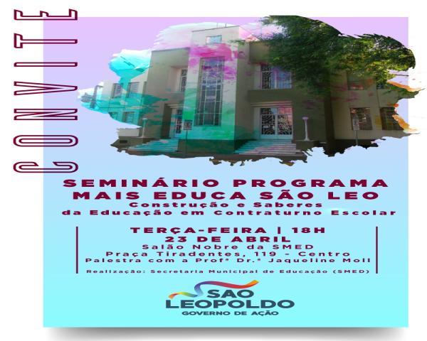 Smed realiza seminário de formação do Programa Mais Educa São Leo